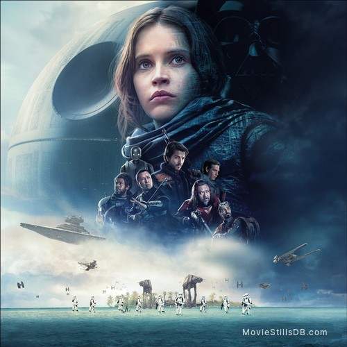 Star Wars: Rogue One - Promotional art with Felicity Jones, Donnie Yen, Diego Luna, Riz Ahmed, Jiang Wen, Ben Mandelsohn & Forest Whitaker
