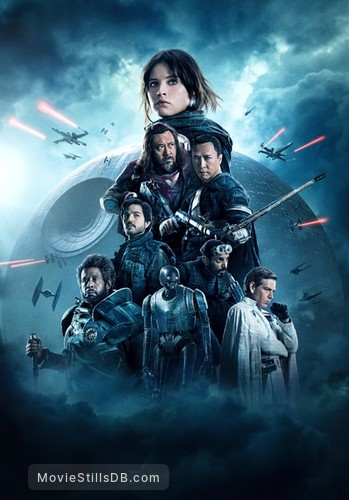 Star Wars: Rogue One - Promotional art with Felicity Jones, Donnie Yen, Diego Luna, Riz Ahmed, Jiang Wen, Ben Mandelsohn & Forest Whitaker