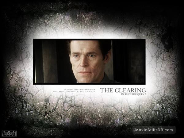 The Clearing - Wallpaper with Willem Dafoe